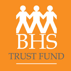 BHS Trust Fund - Here to help