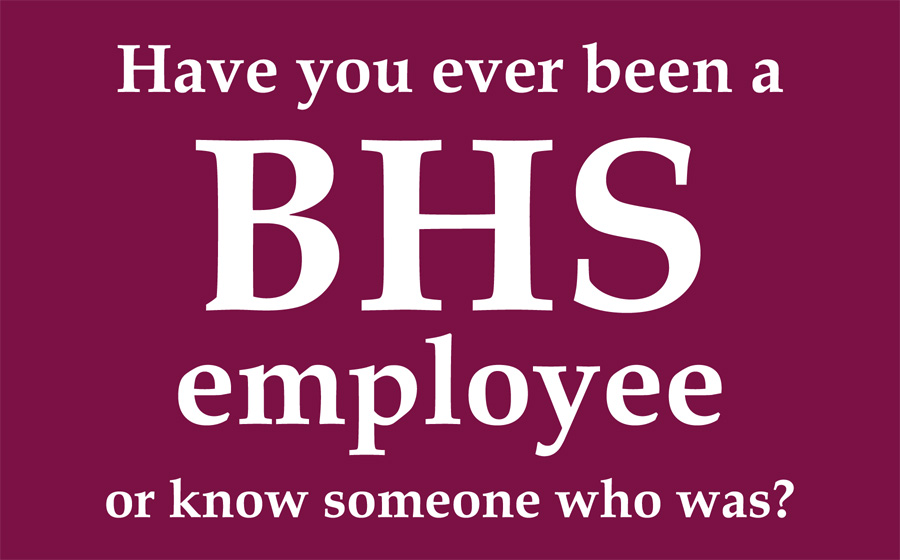 Have you ever been a BHS employee
