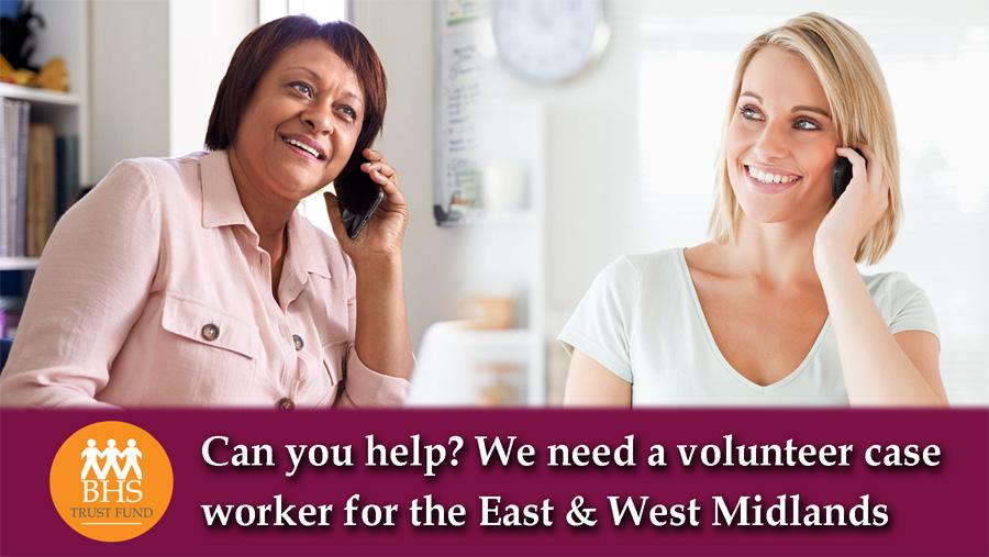 BHS Trust Fund Case Worker Midlands